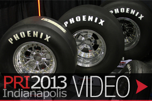 PRI 2013: Phoenix Race Tire Has Got The Set For Your Blacktop Needs